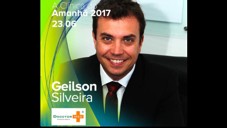 Geilson Silveira palestrante confirmado no evento A Clínica do Amanhã